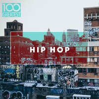 100 Greatest Hip-Hop — сборник