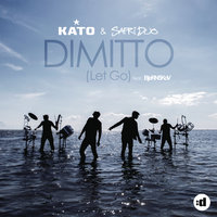 Dimitto (Let Go) — Kato, Safri Duo, Bjørnskov
