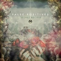 False Positives - EP — Secret Recipe