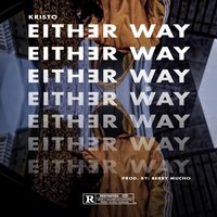Either Way — Kristo