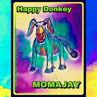Happy Donkey — momajay