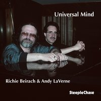 Universal Mind — Andy Laverne, Richie Beirach, Richie Beirach & Andy LaVerne