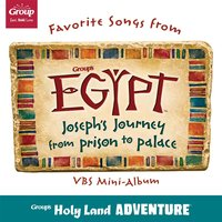 Favorite Songs from Group's Egypt (Vacation Bible School Mini Album) — Group's VBS