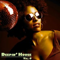 Deepin' House Vol 6 — сборник