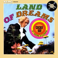 Land of Dreams — Cockie Kay