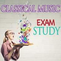 Classical Music: Exam Study — Classical Study Music, Studying Music Group, Classical Study Music & Studying Music Group