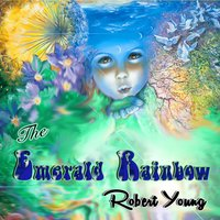 The Emerald Rainbow — Robert Young