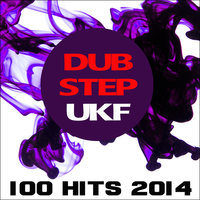Dubstep Ukf 100 Hits 2014 — сборник