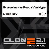 Display — Stereoliner feat. Roody Van Hype
