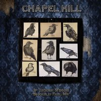 If These Wings Should Fail Me — CHAPEL HILL