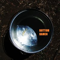 Bottom Ramen — Spencer Temby & Aaron Thurman