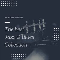 The best Jazz & Blues Collection — сборник
