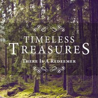 Timeless Treasures: There Is a Redeemer — Elevation Music