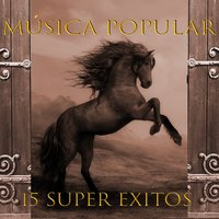 Musica Popular 15 Super Exitos — сборник