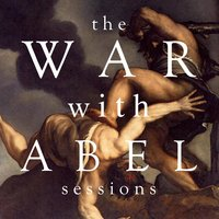 The War with Abel Sessions — The Enchanted Cipher Collective