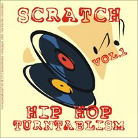 Scratch - Hip Hop Turntablism, Vol. 1 — сборник