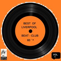 Best of Liverpool Beat-Club 60's, Vol. 1 — сборник
