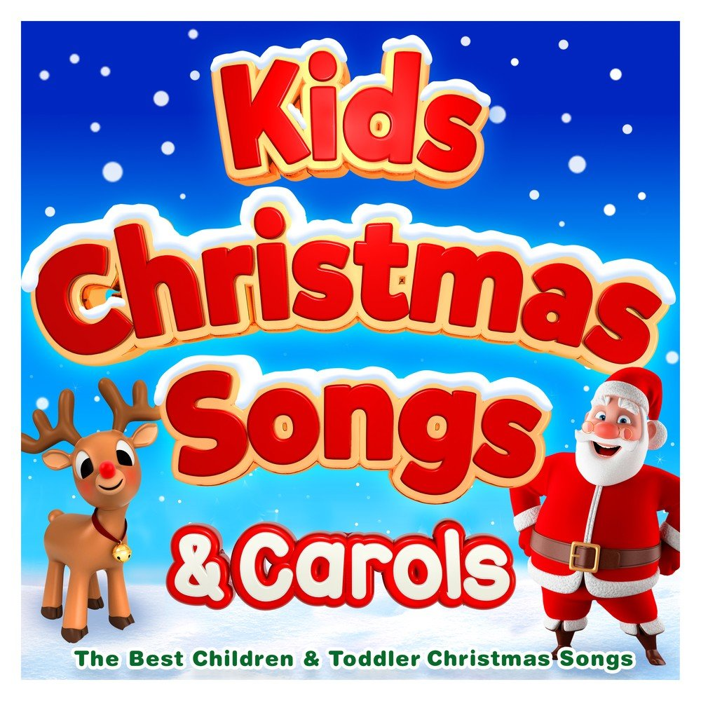 Kids Christmas Songs & Carols - The Best Children & Toddler ...