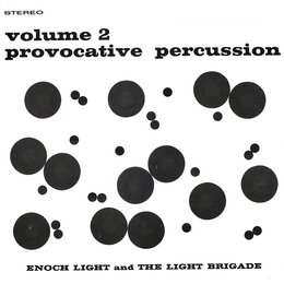 Provocative Percussion Vol. 2 — Enoch Light