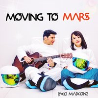 Moving to Mars — Paco Marcone