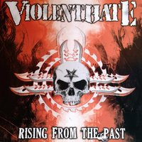 Rising from the Past — Violent Hate