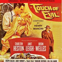 Touch Of Evil OST — H. Mancini, Orson Welles