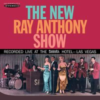 The New Ray Anthony Show — Ray Anthony