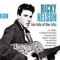 His Hits of the 50s — Ricky Nelson