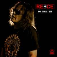Any Time at All — Reece
