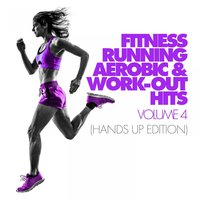 Fitness, Running, Aerobic & Work-Out Hits Vol. 4 ( — сборник