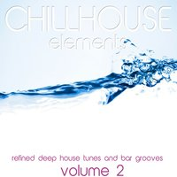 Chillhouse Elements, Vol. 2 — сборник