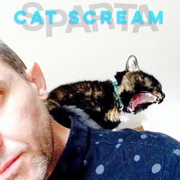 Cat Scream — Sparta