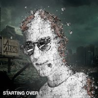 Starting Over — AaRON