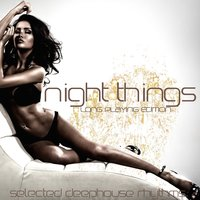 Night Things (Selected Deephouse Rhythms) — сборник