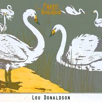 Happy Reunion — Lou Donaldson
