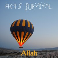 Acts Survival — Allah