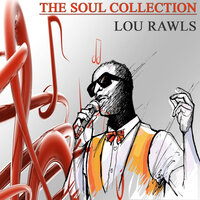 The Soul Collection, Vol. 25 — Lou Rawls