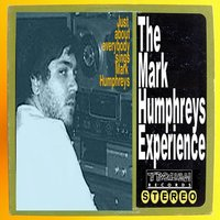 The Mark Humphreys Experience — сборник