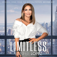 "Limitless from the Movie ""Second Act"" — Jennifer Lopez"