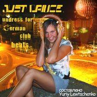 Just Dance Undress for German Club Beats — сборник