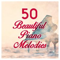 50 Beautiful Piano Melodies — сборник