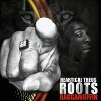 Roots Raggamuffin — Heartical Theos