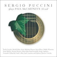Sergio Puccini Plays Paul McCartney´s a Leaf — Paul McCartney, Saul Cosentino, David Kahne, Raúl Parentella, Debbie Wiseman, Frank Collett