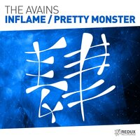 Inflame / Pretty Monster — The Avains