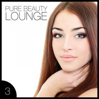 Pure Beauty Lounge 3 - 25 Fascinating Lounge & Chillout Tunes — сборник
