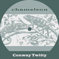 Chameleon — Conway Twitty