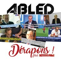Dérapons — Kiddam, Abled