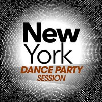 New York Dance Party Session — сборник