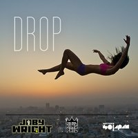 Drop — Joby Wright, King Phil