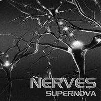 Supernova — The Nerves